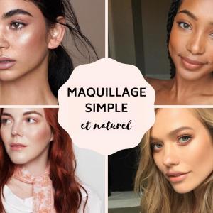 Maquillage simple et naturel - Tuto makeup